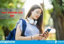 Cú pháp hủy gói Max100 Vinaphone bằng tin nhắn